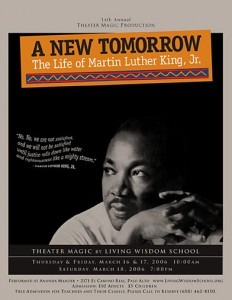 Flyer for A New Tomorrow: The Life of Martin Luther King, Jr., a Theater Magic Production by Living Wisdom School